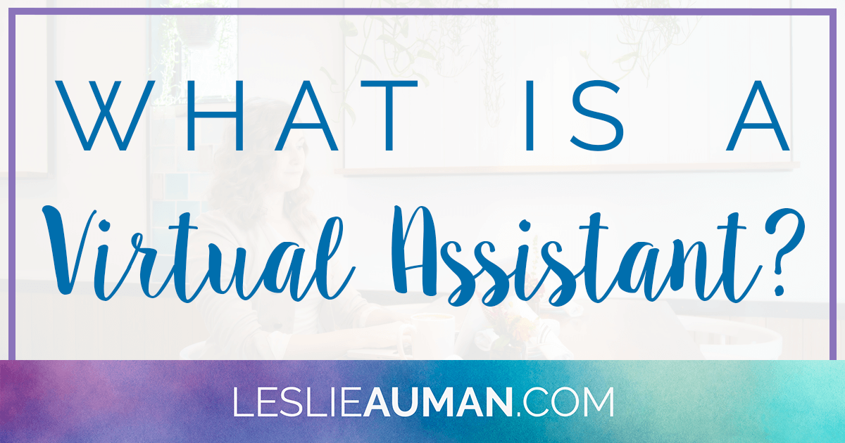 A large rectangular image with the text What Is a Virtual Assistant? across it for the heading of a blog post