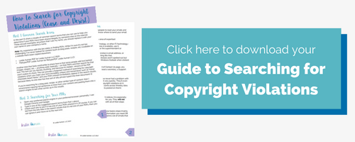 Rectangular image button incentivizing readers to click it to download a free guide to searching for copyright violations