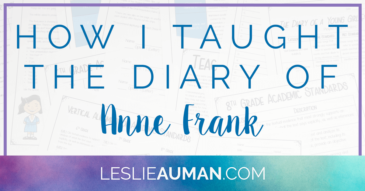 Anne Frank | Diary of Anne Frank | Holocaust | The Diary of a Young Girl by Anne Frank is a classic text commonly taught in middle school English Language Arts classes. Click through to read a post about how I taught a unit on The Diary of Anne Frank, including an explanation of a student choice final project.