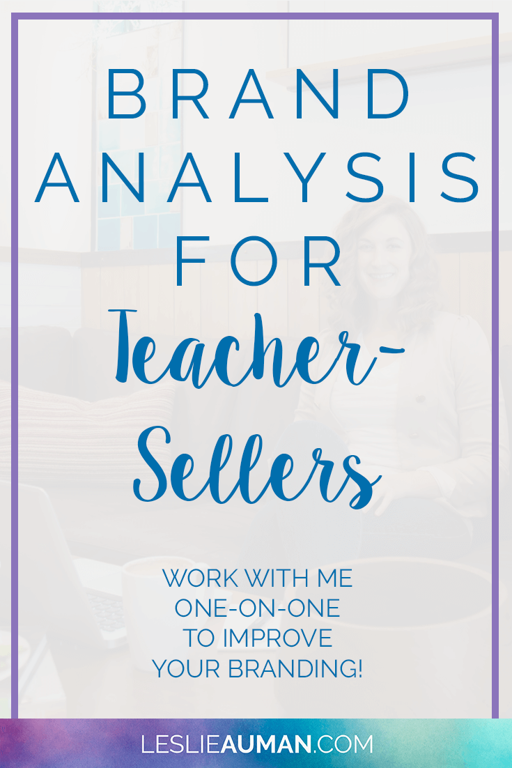 Branding | Brand Consistency | Business Branding | Feeling stuck in the branding of your Teachers Pay Teachers business? Let me help you improve your brand consistency! I'm offering three brand analysis packages to help define strengths and weaknesses in your branding and to provide suggestions for improvement. Click through to learn more!