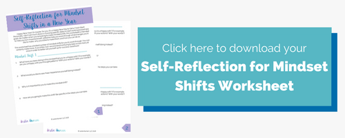 Rectangular image button incentivizing readers to click it to download a free worksheet about self-reflection for mindset shifts