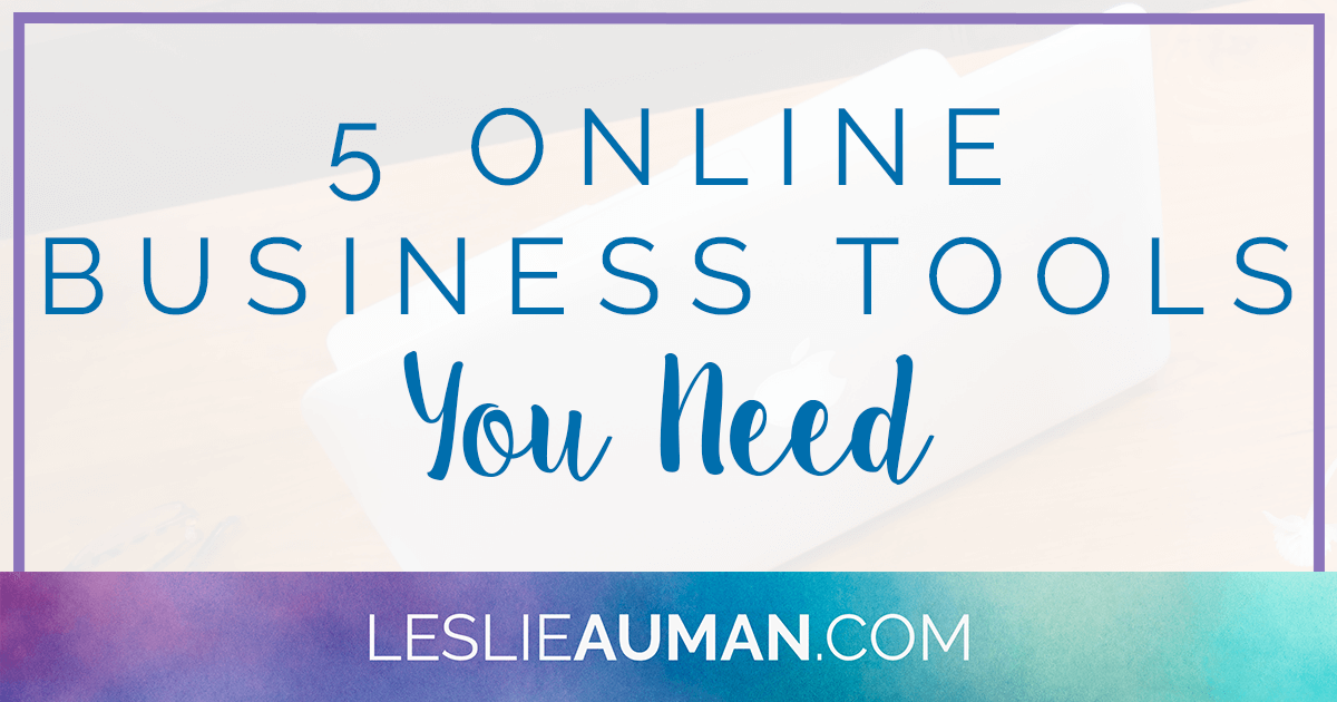 A large rectangular graphic with the words 5 Online Business Tools You Need on it