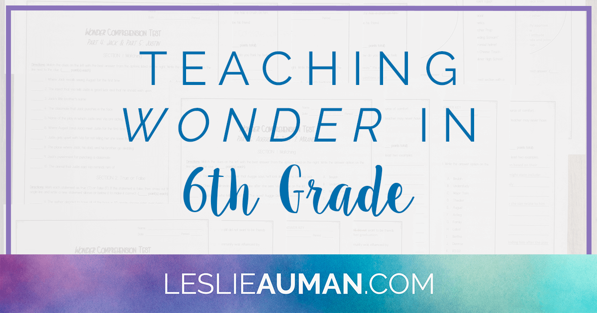 A large rectangular graphic with the words Teaching Wonder in 6th Grade on it