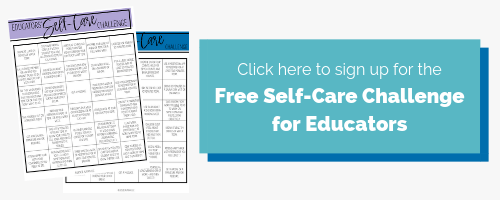 This image is acting as a button for people to click to sign up for the Free Self-Care Challenge for Educators.