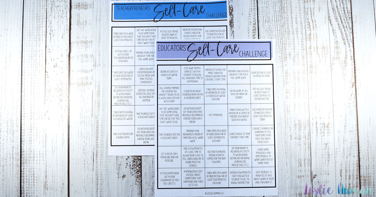 A wide, horizontal photograph of two sheets of paper on a whitewashed wood grain backdrop. The papers say Educators' Self-Care Challenge and Teacherpreneurs' Self-Care Challenge and have challenge boards of self-care activities.