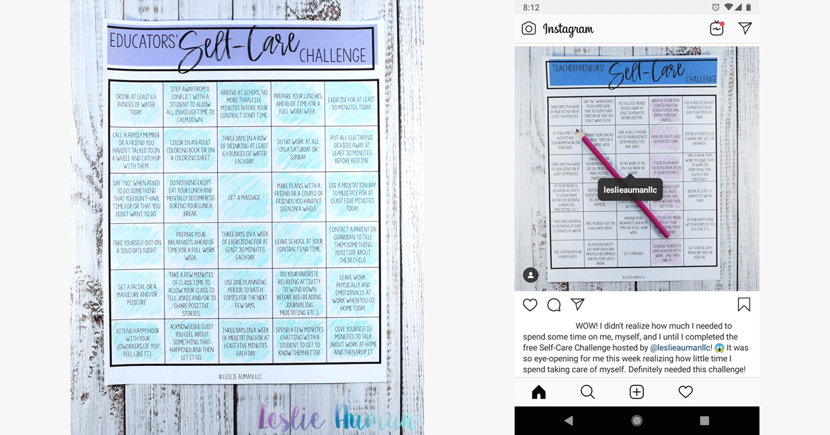 On the left is a photograph of a piece of paper on a whitewashed wood grain backdrop; the paper is a completed Educators' Self-Care Challenge board. On the right in a screenshot of an example entry to win the monthly Self-Care Challenge prize by posting a completed challenge board on Instagram.
