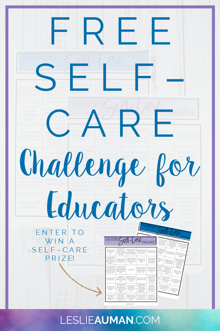 "A tall, vertical image with the words ""Free Self-Care Challenge for Educators"" on with two screenshots of self-care challenge pages next to the words ""Enter to win a self-care prize"""