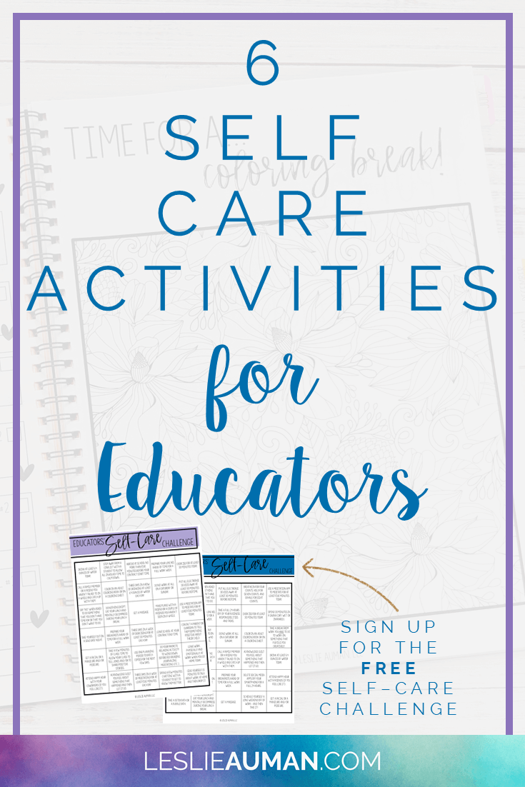 "This is a title graphic in vertical Pinterest format with the text ""6 Self-Care Activities for Educators"" on it"