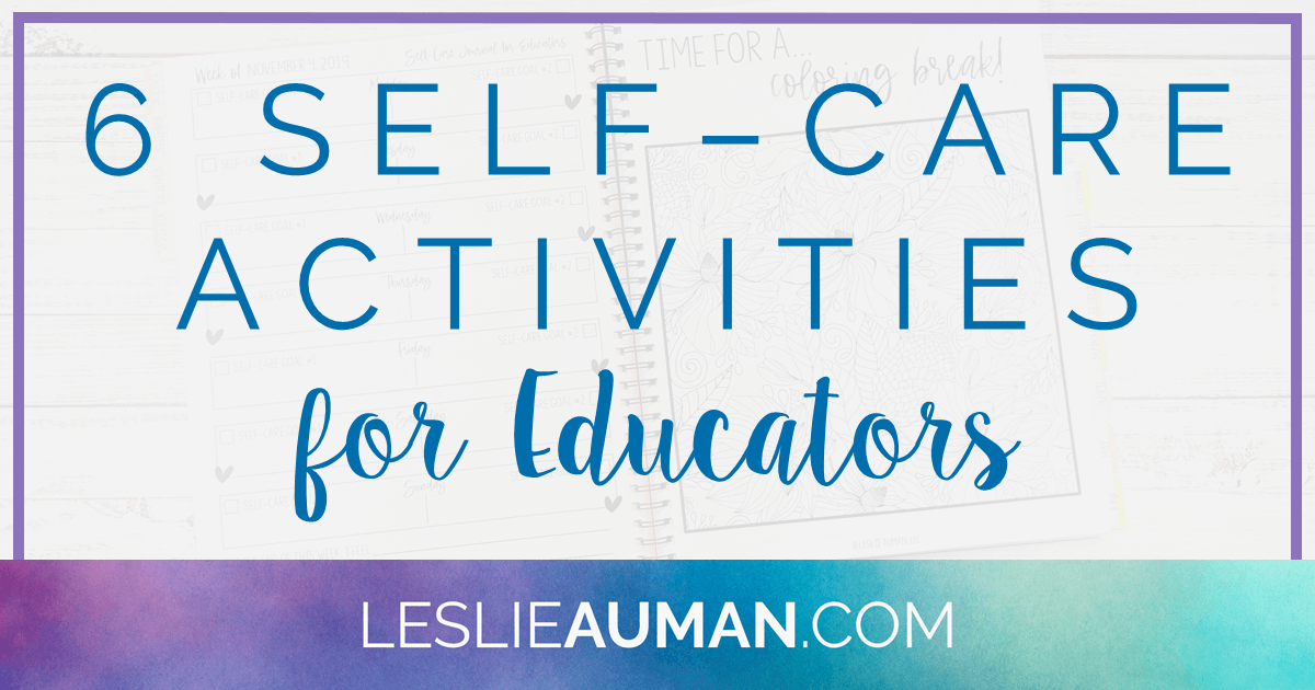 "This is a title graphic in horizontal Facebook format with the text ""6 Self-Care Activities for Educators"" on it"