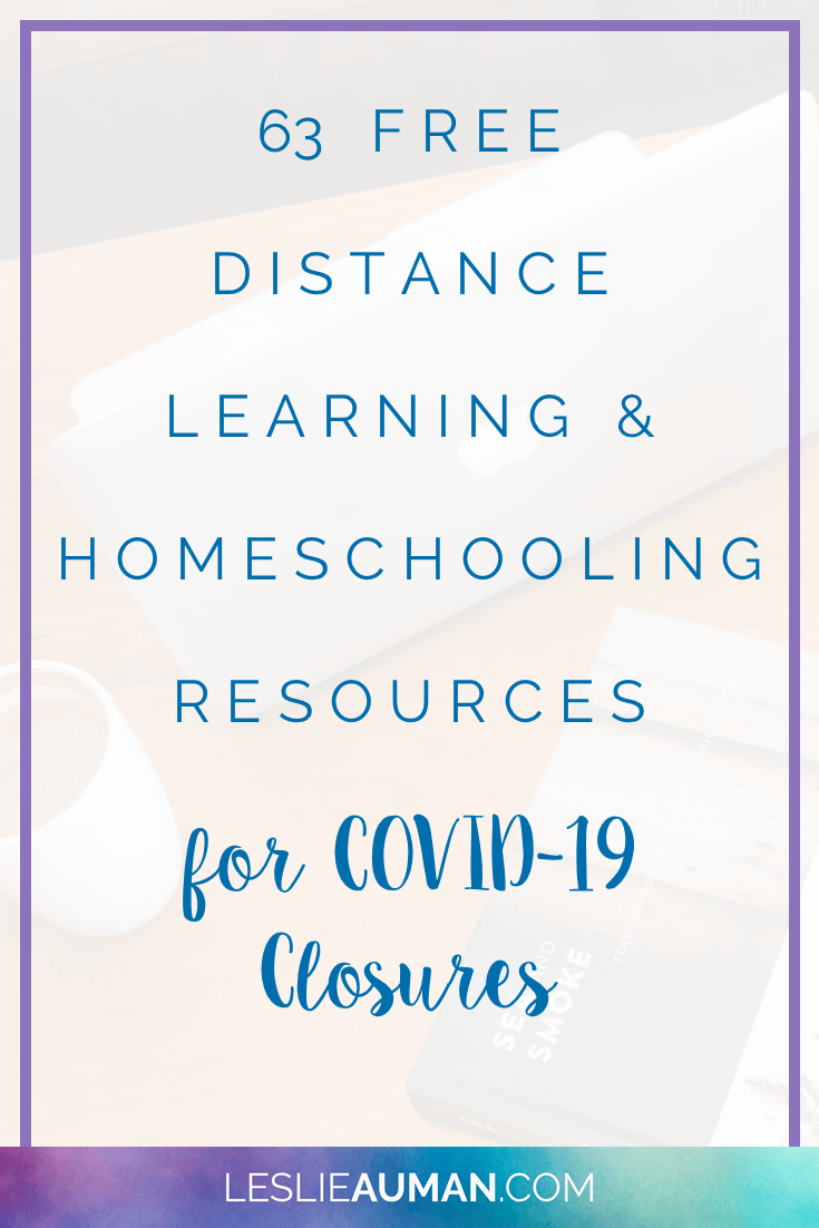 "This is a title graphic in vertical Pinterest format with the text ""63 FREE Distance Learning & Homeschooling Resources for COVID-19 Closures"" on it"